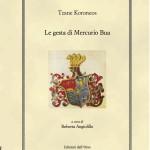 Roberta Angiolillo (ed.), Tzane Koroneos. Le gesta di Mercurio Bua